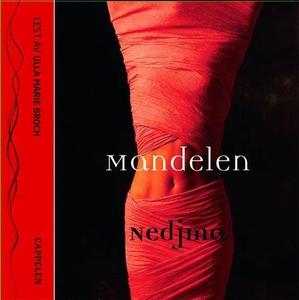 Mandelen (lydbok) av Nedjma