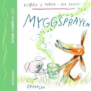 Myggsprayen (lydbok) av Bjørn F. Rørvik