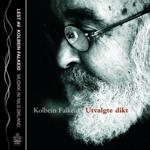 Utvalgte dikt (lydbok) av Kolbein Falkeid, Ni