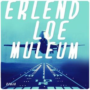 Muleum (lydbok) av Erlend Loe