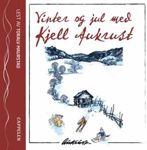 Vinter og jul med Kjell Aukrust (lydbok) av K