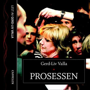 Prosessen (lydbok) av Gerd-Liv Valla