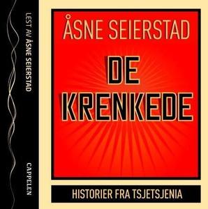 De krenkede (lydbok) av Åsne Seierstad