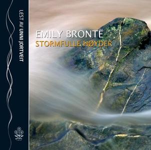Stormfulle høyder (lydbok) av Emily Brontë