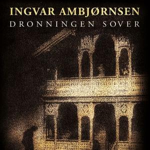 Dronningen sover (lydbok) av Ingvar Ambjørnse