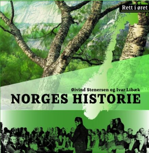Norges historie (lydbok) av Øivind Stenersen,