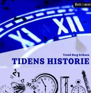 Tidens historie (lydbok) av Trond Berg Erikse