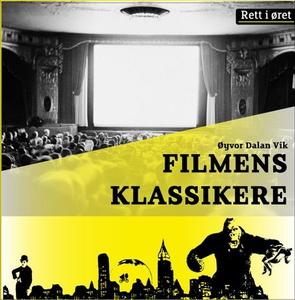 Filmens klassikere (lydbok) av Øyvor Dalan Vi