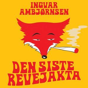 Den siste revejakta (lydbok) av Ingvar Ambjør