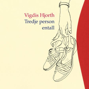 Tredje person entall (lydbok) av Vigdis Hjort