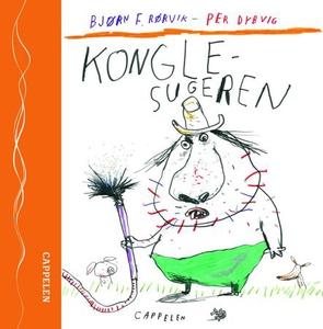 Konglesugeren (lydbok) av Bjørn F. Rørvik