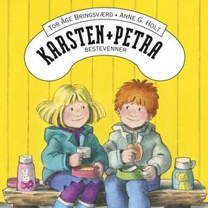 Karsten og Petra er bestevenner (lydbok) av T