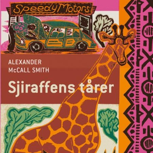 Sjiraffens tårer (lydbok) av Alexander McCall