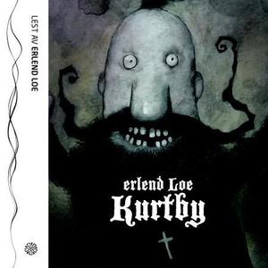 Kurtby (lydbok) av Erlend Loe