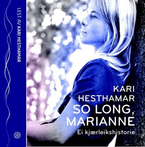 So long, Marianne (lydbok) av Kari Hesthamar