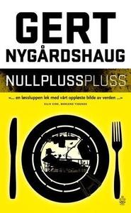 Nullpluss pluss (ebok) av Gert Nygårdshaug
