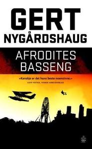 Afrodites basseng (ebok) av Gert Nygårdshaug