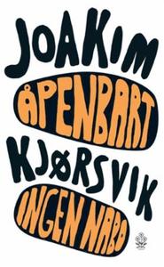 Åpenbart ingen nabo (ebok) av Joakim Kjørsvik