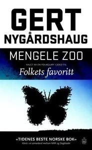 Mengele Zoo (ebok) av Gert Nygårdshaug