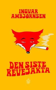Den siste revejakta (ebok) av Ingvar Ambjørns