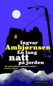 En lang natt på jorden (ebok) av Ingvar Ambjø
