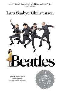 Beatles (ebok) av Lars Saabye Christensen