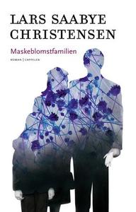 Maskeblomstfamilien (ebok) av Lars Saabye Chr