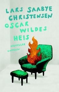 Oscar Wildes heis (ebok) av Lars Saabye Chris