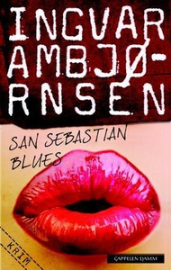 San Sebastian blues (ebok) av Ingvar Ambjørns