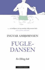 Fugledansen (ebok) av Ingvar Ambjørnsen