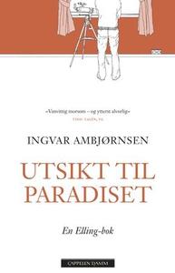 Utsikt til paradiset (ebok) av Ingvar Ambjørn