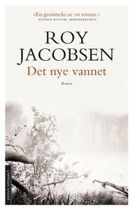Det nye vannet (ebok) av Roy Jacobsen