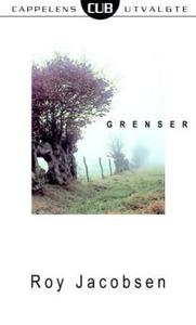 Grenser (ebok) av Roy Jacobsen