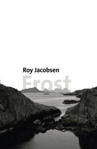Frost (ebok) av Roy Jacobsen