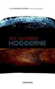 Hoggerne (ebok) av Roy Jacobsen
