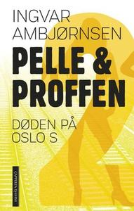 Døden på Oslo S (ebok) av Ingvar Ambjørnsen