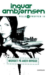 Mordet på Aker brygge (ebok) av Ingvar Ambjør