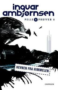 Hevnen fra himmelen (ebok) av Ingvar Ambjørns