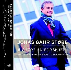 Å gjøre en forskjell (lydbok) av Jonas Gahr S