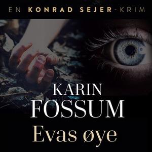 Evas øye (lydbok) av Karin Fossum
