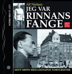 Jeg var Rinnans fange (lydbok) av Alf Nielsen
