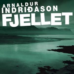 Fjellet (lydbok) av Arnaldur Indriðason, Indr