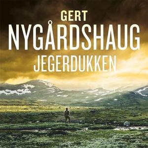Jegerdukken (lydbok) av Gert Nygårdshaug
