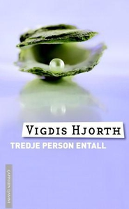 Tredje person entall (ebok) av Vigdis Hjorth