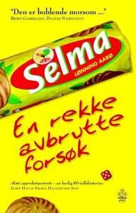 En rekke avbrutte forsøk (ebok) av Selma Lønn