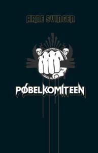 Pøbelkomiteen (ebok) av Arne Svingen