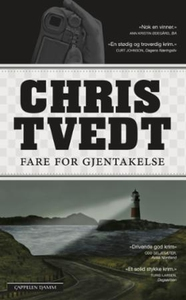 Fare for gjentakelse (ebok) av Chris Tvedt