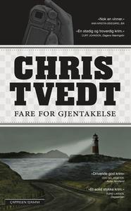 Fare for gjentakelse (ebok) av Chris Tvedt