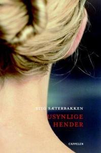 Usynlige hender (ebok) av Stig Sæterbakken