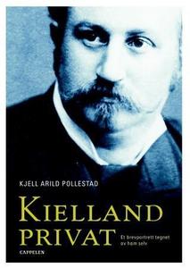 Kielland privat (ebok) av Alexander L. Kiella